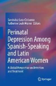 Perinatal Depression Among Spanish-Speaking and Latin American Women