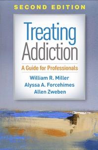 Treating Addiction, Second Edition