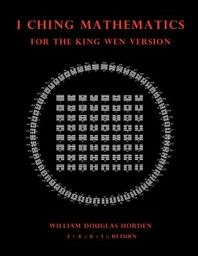 I Ching Mathematics for the King Wen Version