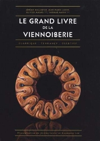 Le Grand Livre de la Viennoiserie (French Edition)