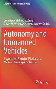 Autonomy and Unmanned Vehicles