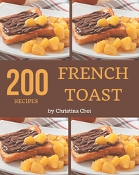 200 French Toast Recipes