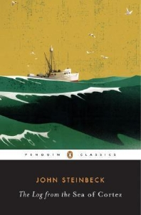 The Log from the Sea of Cortez (Revised) ( Penguin Great Books of the 20th Century )