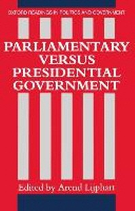 Parliamentary Versus Presidential Government