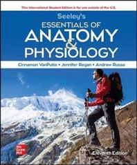 ISE Seeley's Essentials of Anatomy and Physiology
