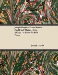 Joseph Haydn - Piano Sonata No.38 in F Major - Hob.XVI
