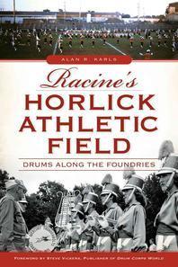Racine's Horlick Athletic Field