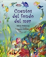 Cuentos del Fondo del Mar = Stories from the Bottom of the Sea