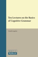 Ten Lectures on the Basics of Cognitive Grammar