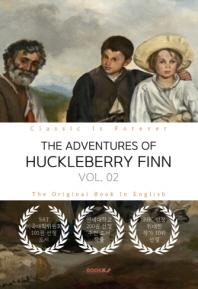 THE ADVENTURES OF HUCKLEBERRY FINN, VOL. 02 - 허클베리 핀의 모험, 2부 (영문원서)