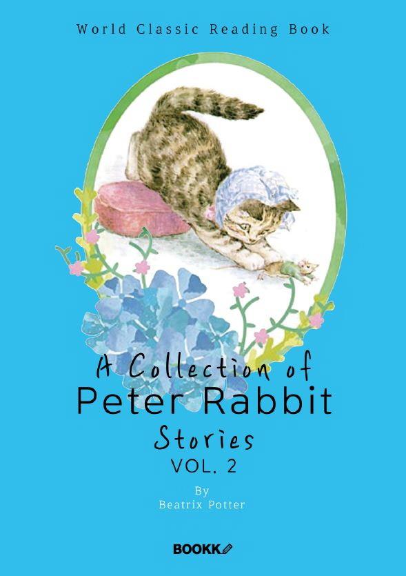 피터 래빗 이야기 모음 2집 (베아트릭스 포터 콜렉션 컬러판) : A Collection of Peter Rabbit Stories, vo