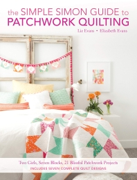 The Simple Simon Guide to Patchwork Quilting