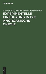 Experimentelle Einfuhrung in Die Anorganische Chemie