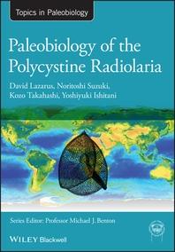 Paleobiology of the Polycystine Radiolaria
