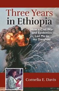 Three Years in Ethiopia