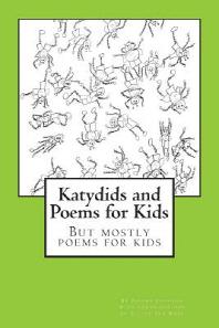 Katydids and Poems for Kids
