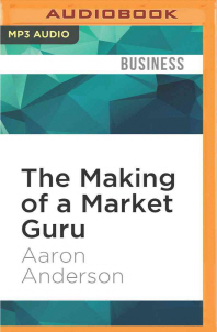 The Making of a Market Guru