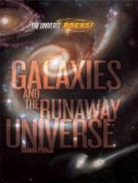 Galaxies and the Runaway Universe
