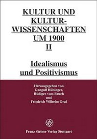 Kultur- Und Kulturwissenschaften Um 1900, Band II