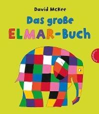 Das grosse Elmar-Buch