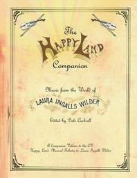 The Happy Land Companion