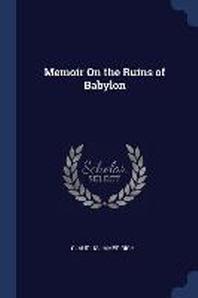Memoir on the Ruins of Babylon