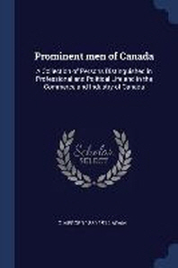 Prominent Men of Canada