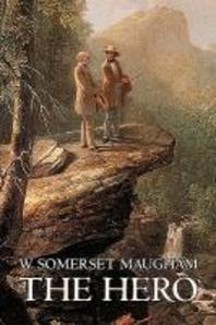 The Hero W. Somerset Maugham, Fiction, Classics, Historical, Psychological