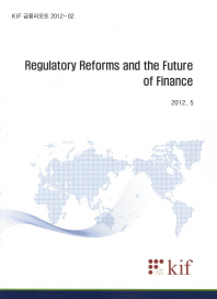 Regulatory Reforms and the Future of Finance