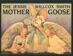 The Jessie Willcox Smith Mother Goose