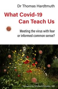 What Covid-19 Can Teach Us