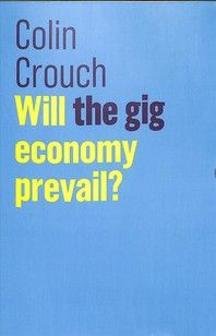 Will the Gig Economy Prevail?