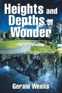 Heights and Depths of Wonder