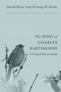The Mind of Charles Hartshorne