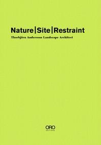Nature Site Restraint