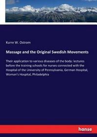 Massage and the Original Swedish Movements