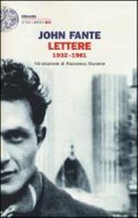 Fante, J: Lettere 1932-1981