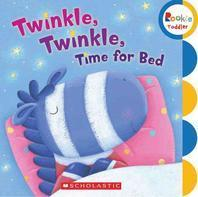 Twinkle, Twinkle Time for Bed (Rookie Toddler)