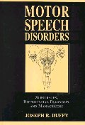 Motor Speech Disorders : Substrates, Differential