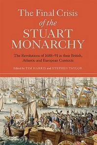 Final Crisis of the Stuart Monarchy