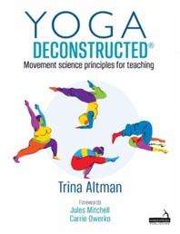 Yoga Deconstructed (R)