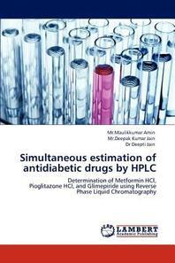 Simultaneous estimation of antidiabetic drugs by HPLC