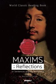 맥심 / 격언 : MAXIMS; Reflections or Sentences and Moral Maxims ㅣ영문판ㅣ