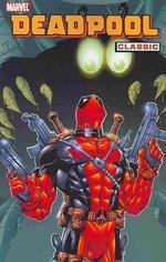Deadpool Classic, Volume 3