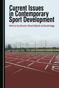Current Issues in Contemporary Sport Development