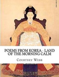 Poems from Korea - Land of the Morning Calm
