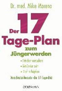 Der 17-Tage-Plan zum J?ngerwerden
