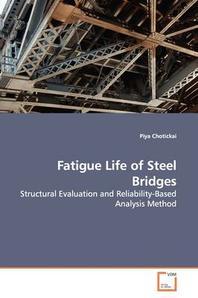 Fatigue Life of Steel Bridges