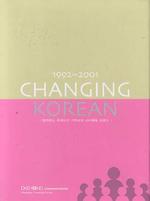 CHANGING KOREAN 1992-2001