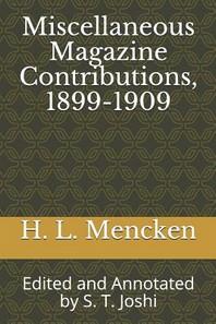Miscellaneous Magazine Contributions, 1899-1909